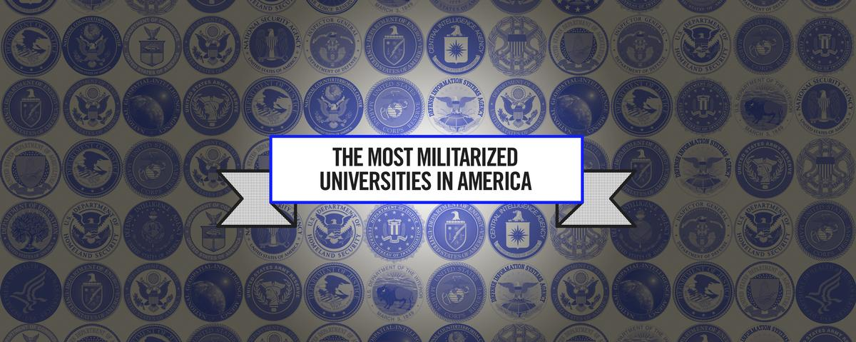 The Most Militarized Universities in America: Our Ranking Methodology Explained