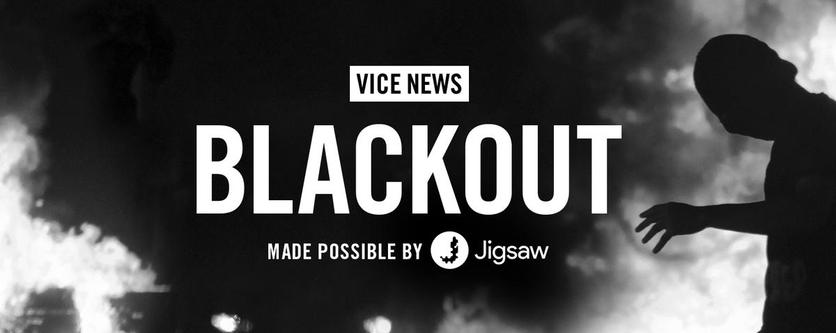 Blackout series | VICE News